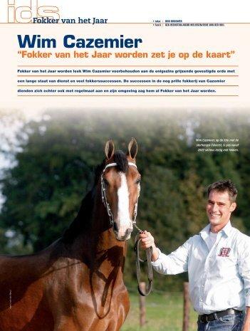 """Wim Cazemier: """"Fokker van het Jaar worden zet je op ... - Mijn KWPN"""