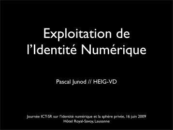 l'identité numérique est un lien technologique entre ... - Pascal Junod
