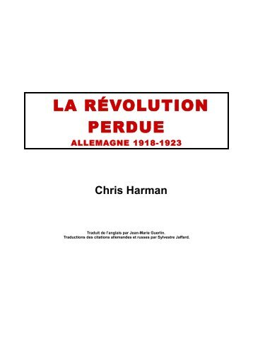 LA RÉVOLUTION PERDUE - Marxists Internet Archive