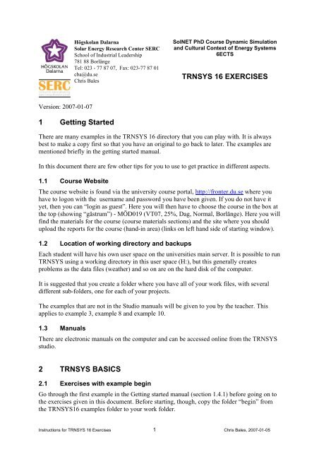 TRNSYS 16 EXERCISES 1 Getting Started 2 TRNSYS BASICS