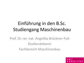 Einführung in den B.Sc. Studiengang Maschinenbau