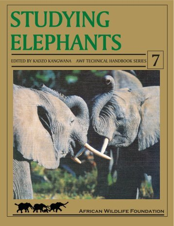 Studying Elephants - The African Elephant Specialist Group