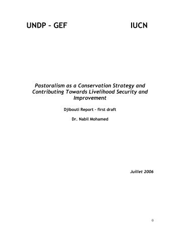 UNDP – GEF IUCN Pastoralism as a Conservation Strategy and ...