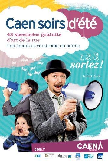 43 spectacles gratuits d'art de la rue Les jeudis et ... - Ville de Caen