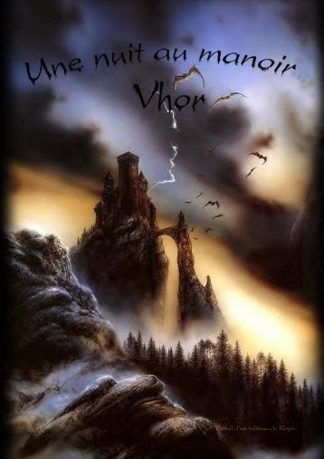 Une nuit au Manoir Vhor - Ambiance fantastique