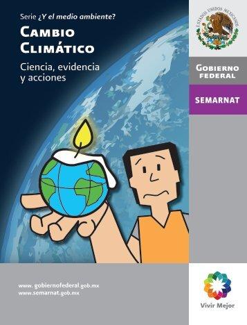 Cambio Climático Ciencia, Evidencia Y Acciones - Conafor