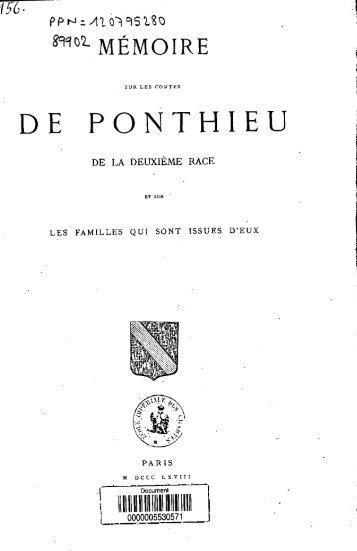 Memoire sur les Comtes de Ponthieu de la deuxieme race et sur les ...