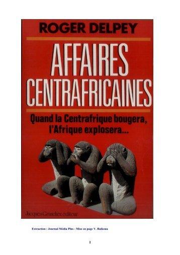 Extrait du livre Affaires Centrafricaines - Sangonet