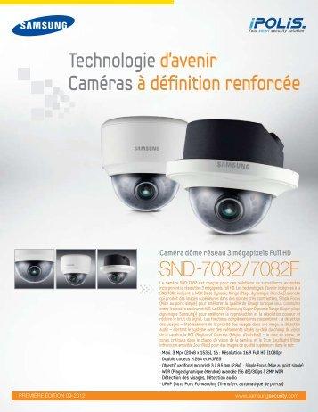 SND-7082/7082F Technologie d'avenir Caméras à ... - Samsung