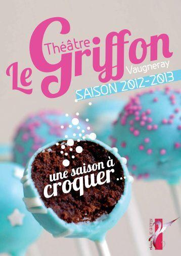 Plaquette du Théâtre Le Griffon saison 2012/2013 - MJC de ...