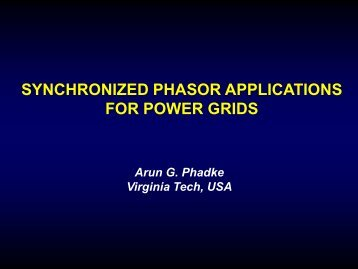 SYNCHRONIZED PHASOR APPLICATIONS FOR POWER GRIDS