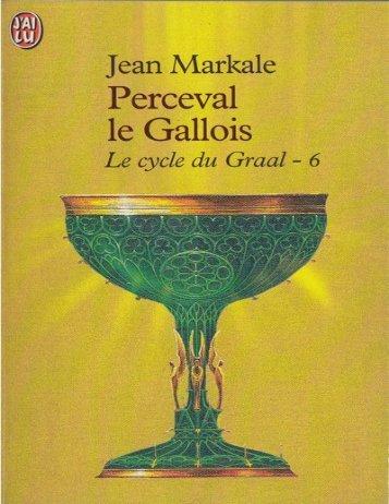 Le Graal tome 6 - Perceval Le Gallois