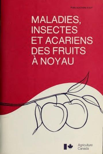 Maladies, insectes et acariens des fruits noyau - Publications du ...