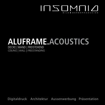 Insomnia - Aluframe ACOUSTICS