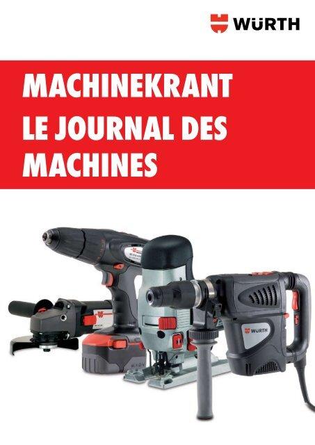 MAchinekrAnt le journAl des MAchines - Wurth