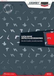 CATALOGUE OUTILS & ACCESSOIRES V°2 - Cedrey