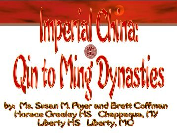 Imperial China -- Qin to Ming Dynasties