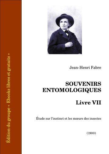 Souvenirs entomologiques - Livre VII - Ebooks libres et gratuits