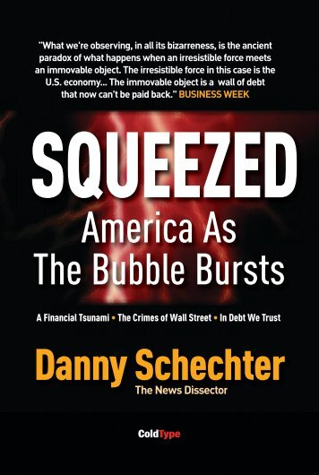 America As The Bubble Bursts Danny Schechter - ColdType