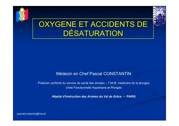 OXYGENE ET ACCIDENTS DE DÉSATURATION