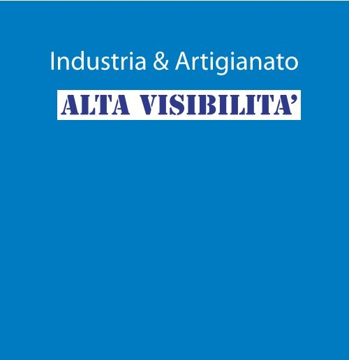 Industria & Artigianato ALTA VISIBILITA' - Vivin.It