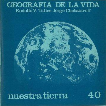 Nº 40 - Geografía de la vida / Rodolfo V. Tálice, Jorge Chebataroff