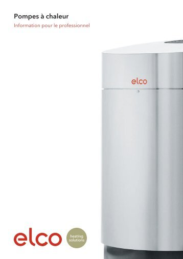 Information pour le professionnel - ELCO Heating solutions