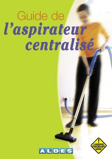 Guide de l'aspiration centralisee - BERRAND sarl