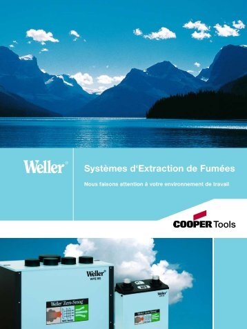 Catalogue Weller - Fume Extraction Solutions - Cepelec au service ...