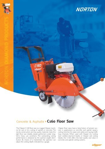 Concrete & Asphalte C160 Floor Saw - Norton Construction Products