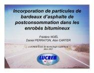 Incorporation de particules de bardeaux d'asphalte ... - Bitume Québec