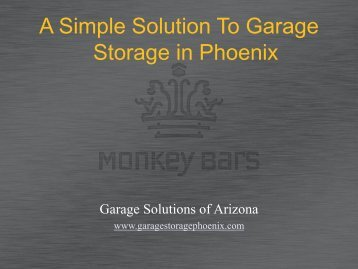 A Simple Solution To Garage Storage in Phoenix