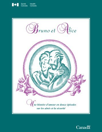 Bruno et Alice - Publications du gouvernement du Canada