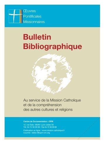 Bulletin Bibliographique - Œuvres Pontificales Missionnaires