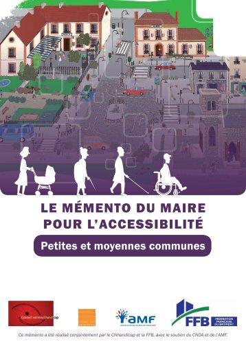 Le mémento du maire pour l'accessibilité : petites et ... - FFB