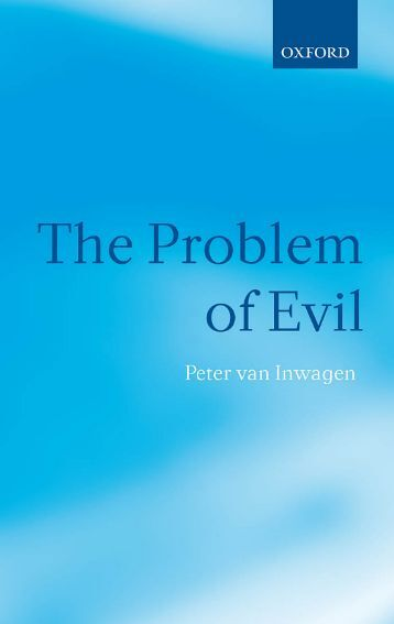 the argument from evil Is evil evidence against the existence of god even if god and evil are  compatible, it remains hotly contested whether evil renders belief in god.