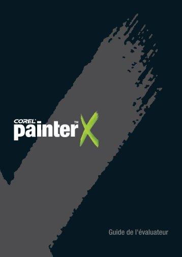 Corel Painter X Reviewer's Guide