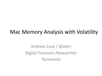Mac Memory Analysis with Volatility - SANS Computer Forensics