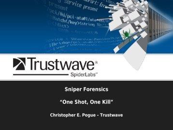 "Sniper Forensics ""One Shot, One Kill"" - SANS Computer Forensics"