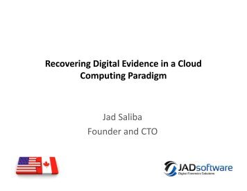 Recovering Digital Evidence in a Cloud Computing Paradigm