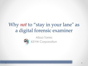 "Why not to ""stay in your lane"" as a digital forensic examiner - SANS"