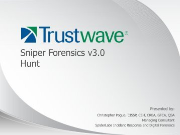 Trustwave Overview - SANS Computer Forensics - SANS Institute
