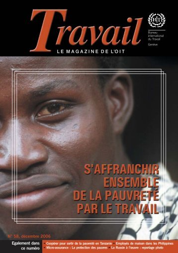 LE MAGAZINE DE L'OIT - International Labour Organization