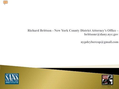 Richard Brittson - New York County District Attorney's Office ... - SANS
