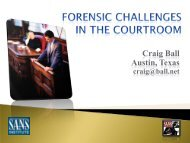 Forensic Challenges in the Courtroom - SANS Computer Forensics