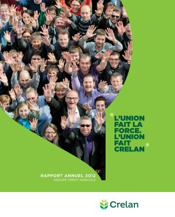 RappoRt annuel 2012 - Crelan