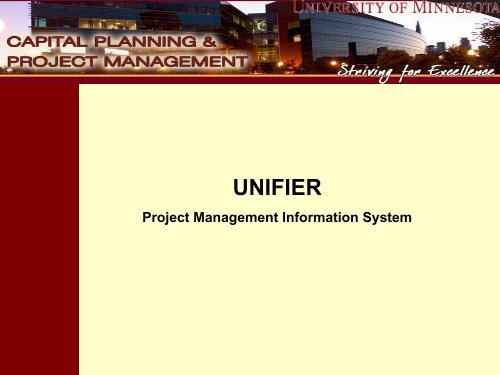PMIS Unifier Presentation (PDF) - University of Minnesota