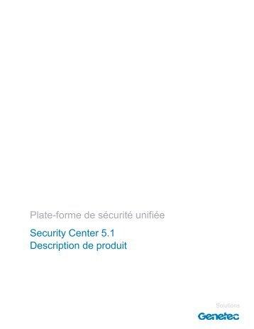 Plate-forme de sécurité unifiée Security Center 5.1 ... - Vipfrance.fr