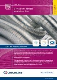 S-Flex Semi flexible aluminium duct - Centrum Klima SA