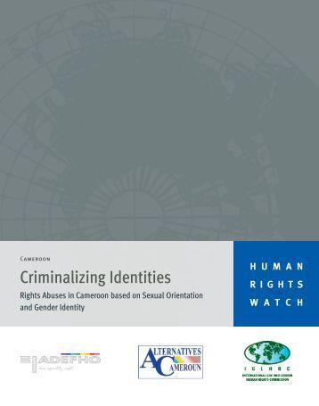 Criminalizing Identities - Human Rights Watch